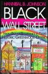 Black Wall Street:  Roots, Riot, Regeneration and Renaissance of Tulsa's Historic Greenwood District